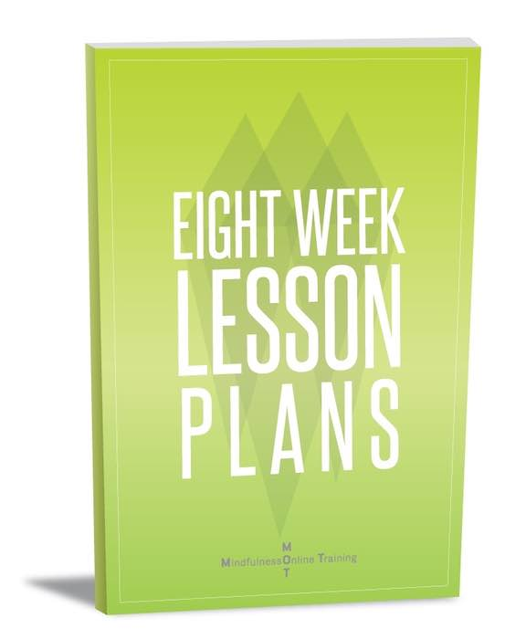 8 Weeks Of Ready To Use Mindfulness Lesson Plans